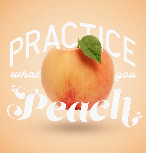 Practice what you Peach