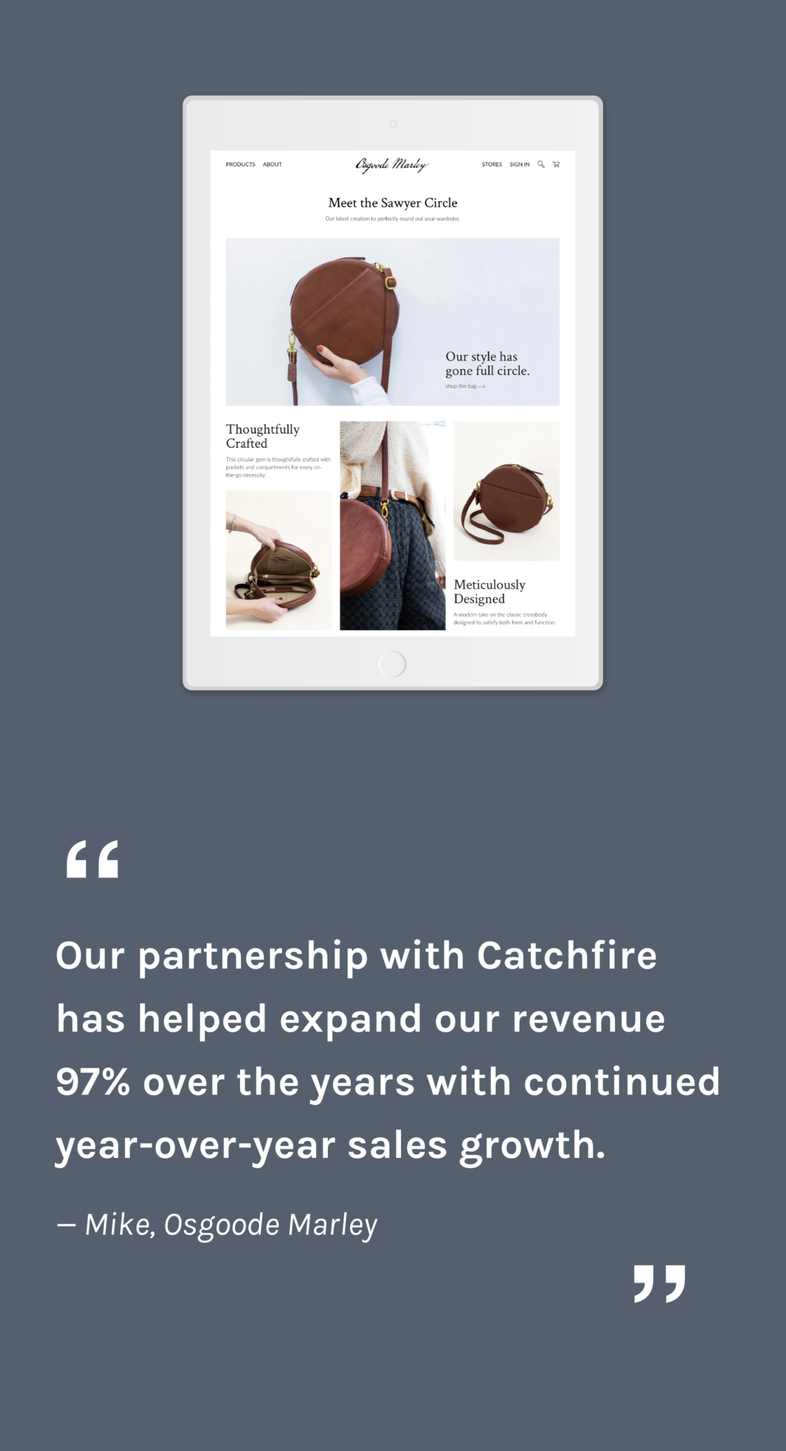 Our partnership with Catchfire has helped expand our revenue 97% over the years with continued year-over-year sales growth. — Mike, Osgoode Marley